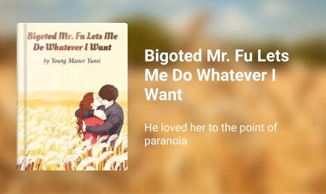 Bigoted Mr. Fu Lets Me Do Whatever I Want