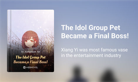 The Idol Group Pet Became a Final Boss!