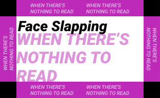 When There's Nothing to Read