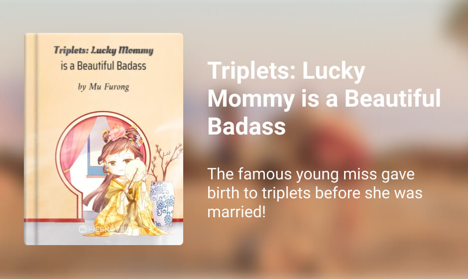 Triplets: Lucky Mommy is a Beautiful Badass